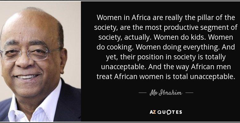 mo ibrahim best quotes mogul great man women